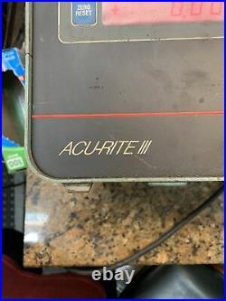 Acu-Rite III, Single Axis DRO Digital Readout Head Functions Flawlessly N468